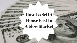 sell a house fast in a slow market in dallas