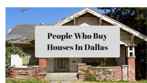 People Who Buy Houses Dallas