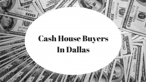 Cash House Buyers Dallas
