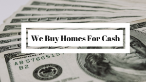 We Buy Homes For Cash