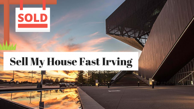 Sell My House Fast Irving