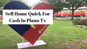 Sell Home Quick For Cash In Plano Tx