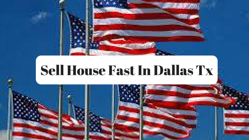 Sell House Fast In Dallas Tx