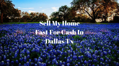 Sell My Home Fast For Cash In Dallas Tx