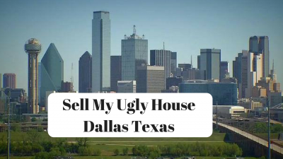 Sell My Ugly House Dallas Texas