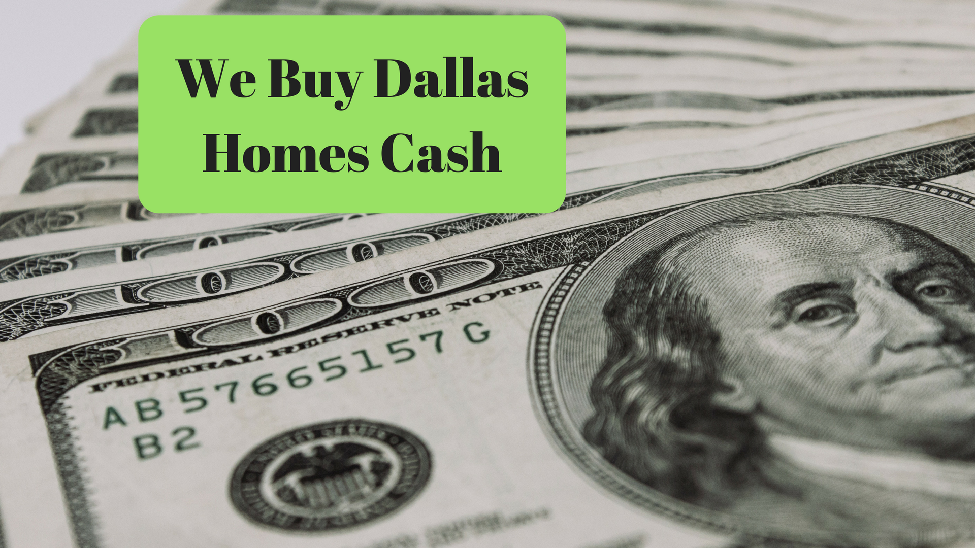 We Buy Dallas Homes Cash - Best Way to Sell Your Dallas House