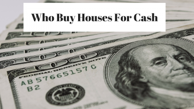 Who Buy Houses For Cash