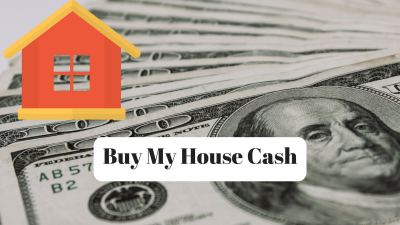 Buy My House Cash