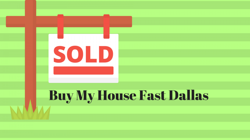 Buy My House Fast Dallas