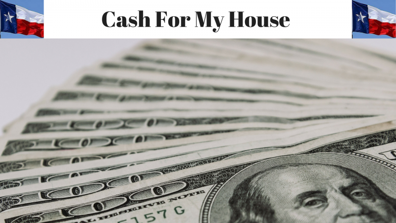 Cash For My House