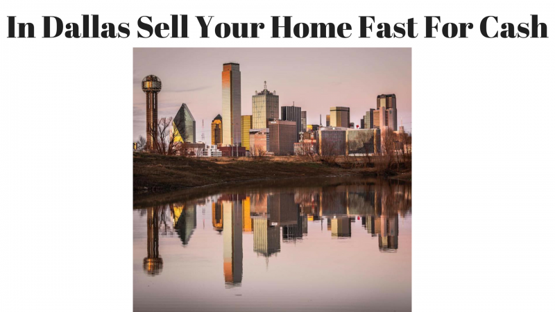 Dallas Sell Your Home Fast For Cash