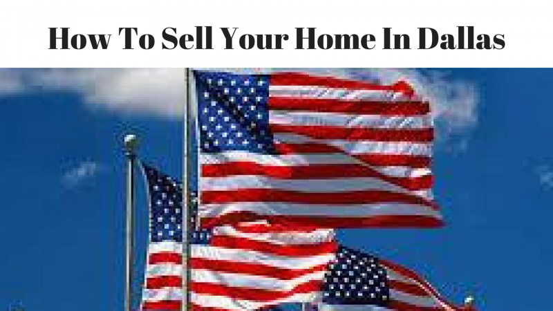 How To Sell Your Home In Dallas