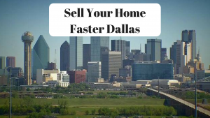 Sell Your Home Faster Dallas