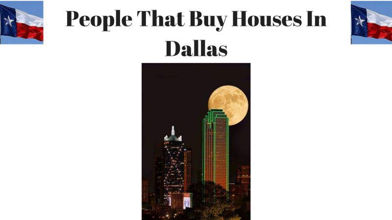 People That Buy Houses In Dallas