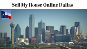 Sell My House Online Dallas