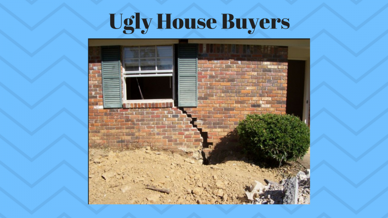 Ugly House Buyers