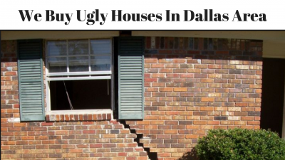 We Buy Ugly Houses In Dallas Area