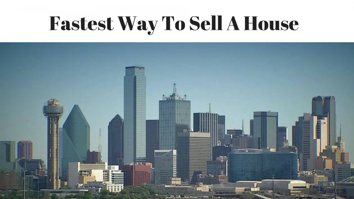 Fastest Way To Sell A House