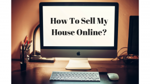 How To Sell My House Online