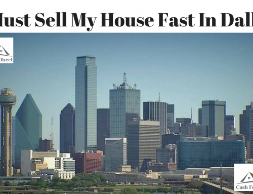 Must Sell My House Fast In Dallas